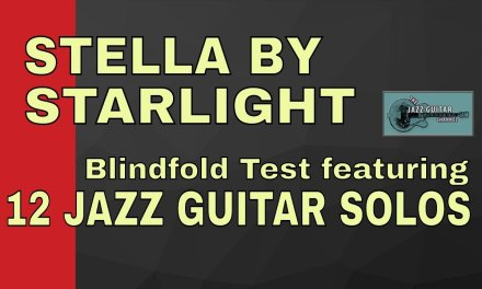 """""""Stella by Starlight"""" Jazz Guitar blindfold  feat. 12 Guitarists"""