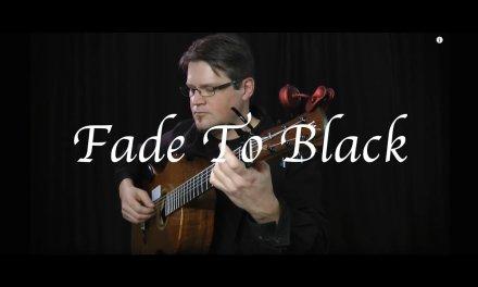 Fade to Black (Metallica) – Fingerstyle Guitar