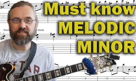 Things you NEED to know in Melodic minor