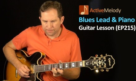 Blues Lead Guitar Lesson – With Piano Accompaniment – Just Guitar and Piano – EP215