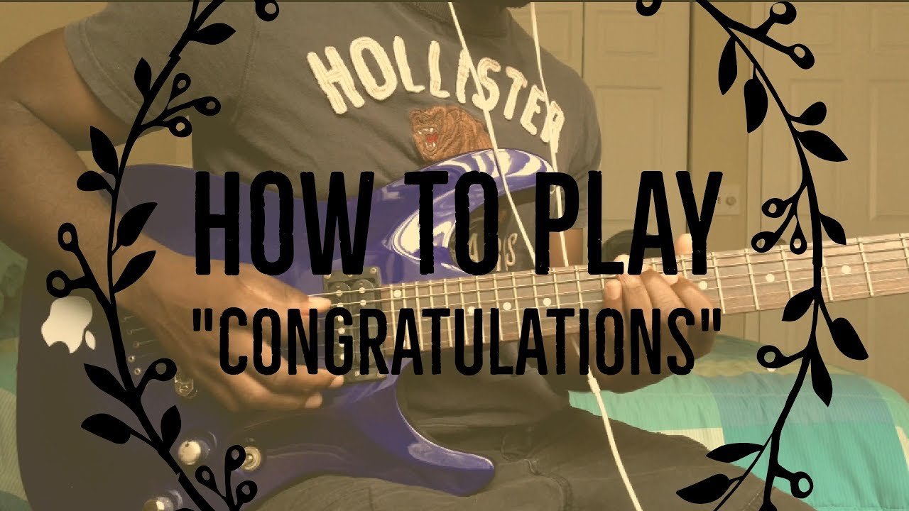 How To Play Congratulations By Post Malone Guitar Tutorial The