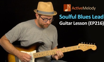 Soulful Blues Lead Guitar Lesson – Improvising with Major and Minor Pentatonic Scales – EP216