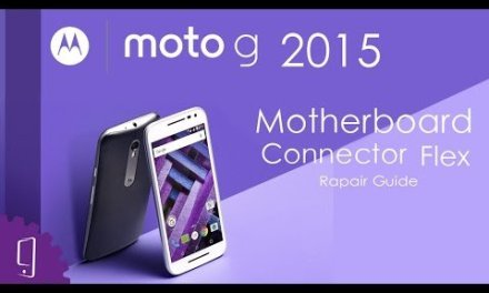 Motorola Moto G 2015 Motherboard Connector Flex Repair Guide