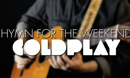 Coldplay ft.Beyonce – Hymn for the Weekend – Igor Presnyakov – fingerstyle guitar cover