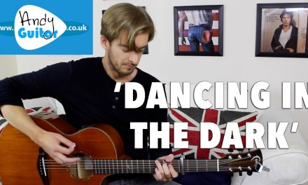 Dancing In The Dark Guitar Lesson – Bruce Springsteen Guitar Tutorial