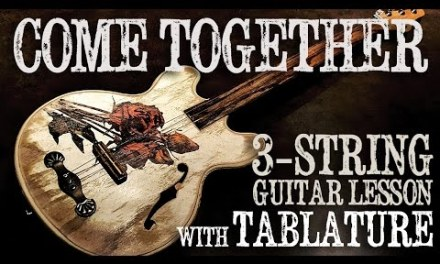 """The Beatles' """"Come Together"""" 3-String Guitar Lesson with TABS"""