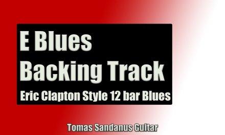 Backing Track Eric Clapton Style E Blues 12 Bar Shuffle with Chords & E Blues Scale