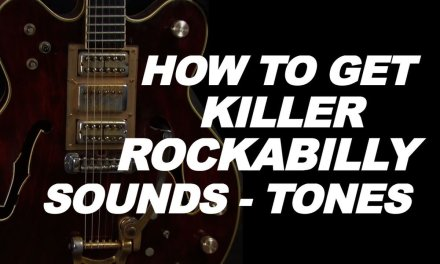 How to get a great Rockabilly guitar tone lesson video with tips tricks chords more