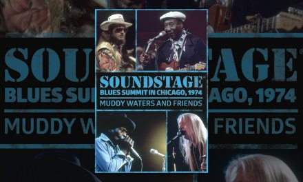 Muddy Waters and Friends: Soundstage: Blues Summit In Chicago, 1974