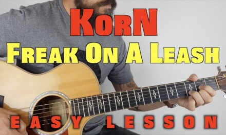Korn Freak On A Leash Acoustic Lesson