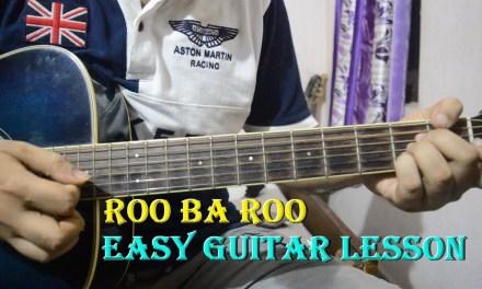 Must Learn Song – Roo Ba Roo | Easy Guitar Lesson | RDB, A.R Rahman