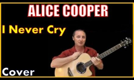 I Never Cry Cover By Alice Cooper
