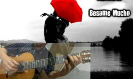Besame Mucho – Classical Guitar – Played,Arr.-DONG HWAN_ NOH