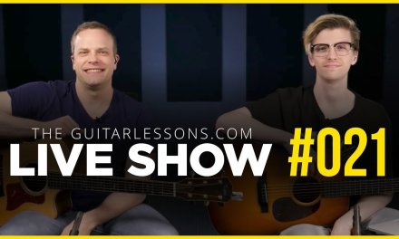 Playing Your First Song On Guitar – Live Show #021
