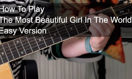 'The Most Beautiful Girl in the World' Prince Easy Acoustic Lesson