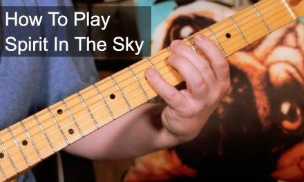 'Spirit in the Sky' Norman Greenbaum/Dr & The Medics Guitar Lesson