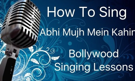 "Abhi Mujh Mein Kahin – Singing Lesson ""Bollywood Singing Lessons/Tutorials"" By Mayoor"