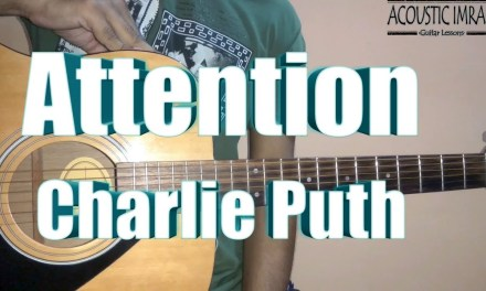 Attention Guitar Tabs/Lead | Hindi Guitar Lesson | Charlie Puth | By Acoustic Imran