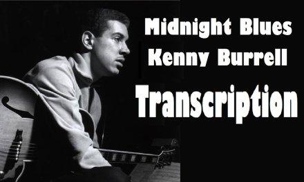 Midnight Blue (Kenny Burrel) – Transcription