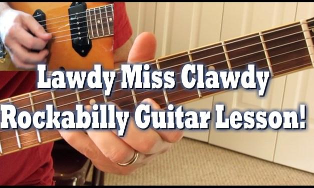 Lawdy Miss Clawdy rockabilly guitar lesson by Tom Conlon