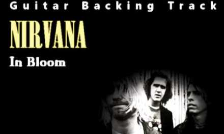 Nirvana – In Bloom (Guitar – Backing Track) w/ Vocals