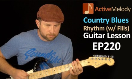 Country Blues Rhythm Guitar Lesson With Fill Licks – Learn to Improvise Rhythms- EP220