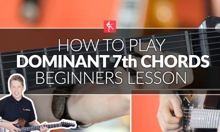 How To Play The Dominant 7th Blues Chords – Beginners Guitar Lesson