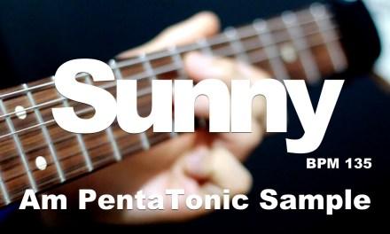 Sunny – A minor PentaTonic Lick & Line Sample (Bpm135) GTNPT [GUITAR LESSON TV]