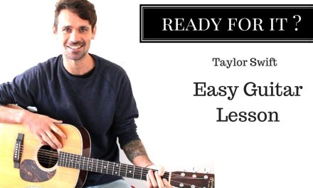 Taylor Swift Ready for it ? Guitar Lesson Adam Woolhouse