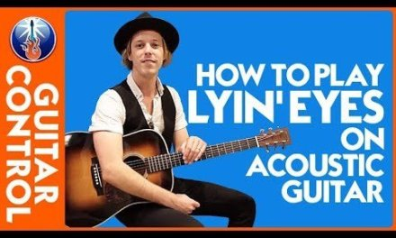 How to Play Lyin' Eyes on Acoustic Guitar: Eagles Song Lesson | Guitar Control