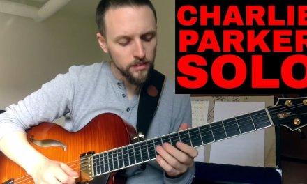 Charlie Parker On Guitar – Yardbird Suite Solo
