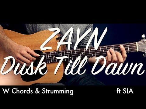 ZAYN – Dusk Till Dawn ft. Sia Guitar Tutorial Lesson /Guitar Cover ...