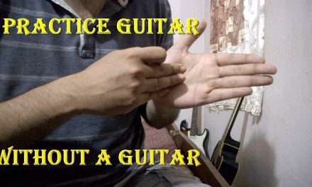 How To Practice Without A GUITAR | Most Important Practice Tips For Beginners