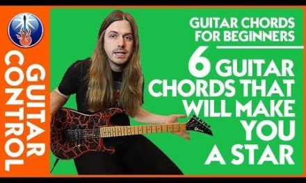 Guitar Chords for Beginners: 6 Guitar Chords That Will Make You a Star | Guitar Control