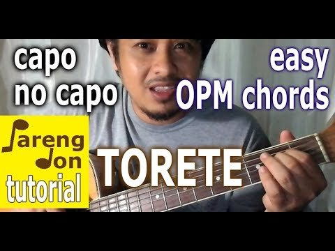 TORETE chords (maraming options easy Capo No Capo guitar tutorial ...