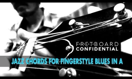Jazz Chords for Fingerstyle Blues in A