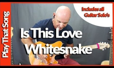 How To Play Is This Love By Whitesnake Guitar Lesson Including Solo's