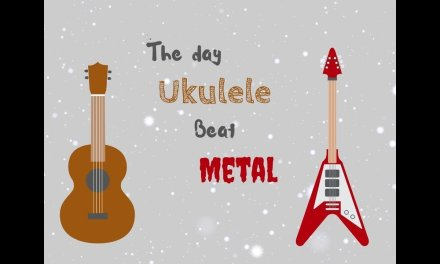 The day UKULELE beat METAL ~Luke Bonenfant~
