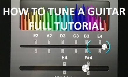 How to Tune a Guitar Full Tutorial – Standard Tuning for 6 String Guitar