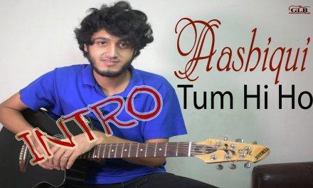 Tum Hi Ho Aashiqui Intro Acoustic Version