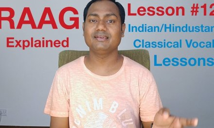 """Lesson #12 """"RAAG"""" Indian/Hindustani Classical Vocal Lessons Online"""