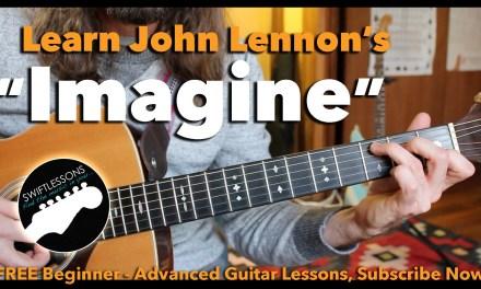 """Beginner Guitar Lesson """"Imagine"""" By John Lennon – Made Easy!"""