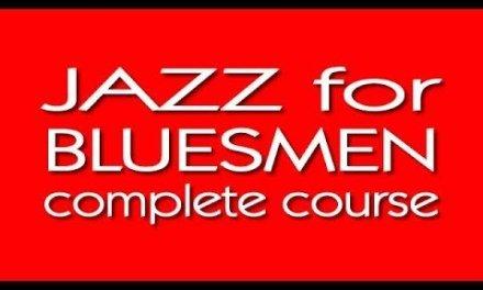 Jazz for Bluesmen – Lesson 9 of 23