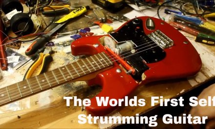 Building the Worlds First and Greatest Self Strumming Guitar