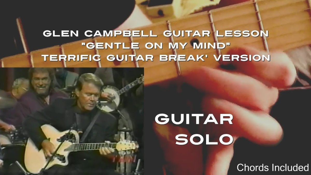 How To Play The Terrific Guitar Break Solo To Glen Campbells
