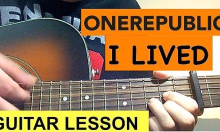 """I LIVED"" – OneRepublic Guitar Tutorial / Lesson"