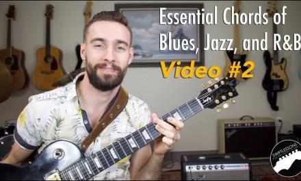 Essential Chords of Blues, Jazz & R&B | Part 2