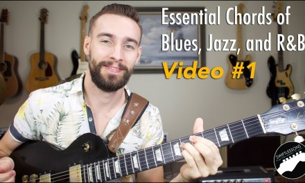 Essential Chords of Blues, Jazz & R&B | Part 1
