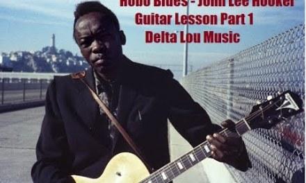 Hobo Blues John Lee Hooker Guitar Lesson Part 1 Delta Lou