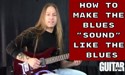 """Make the Blues """"Sound"""" Like the Blues Guitar Lesson (Absolute Fretboard Mastery Series Part 3)"""
